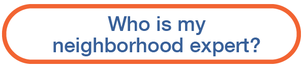 Who is my neighborhood expert?