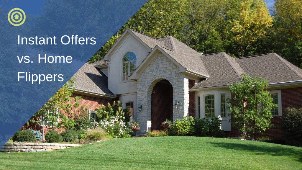 Instant-Offers-vs-Home-Flippers